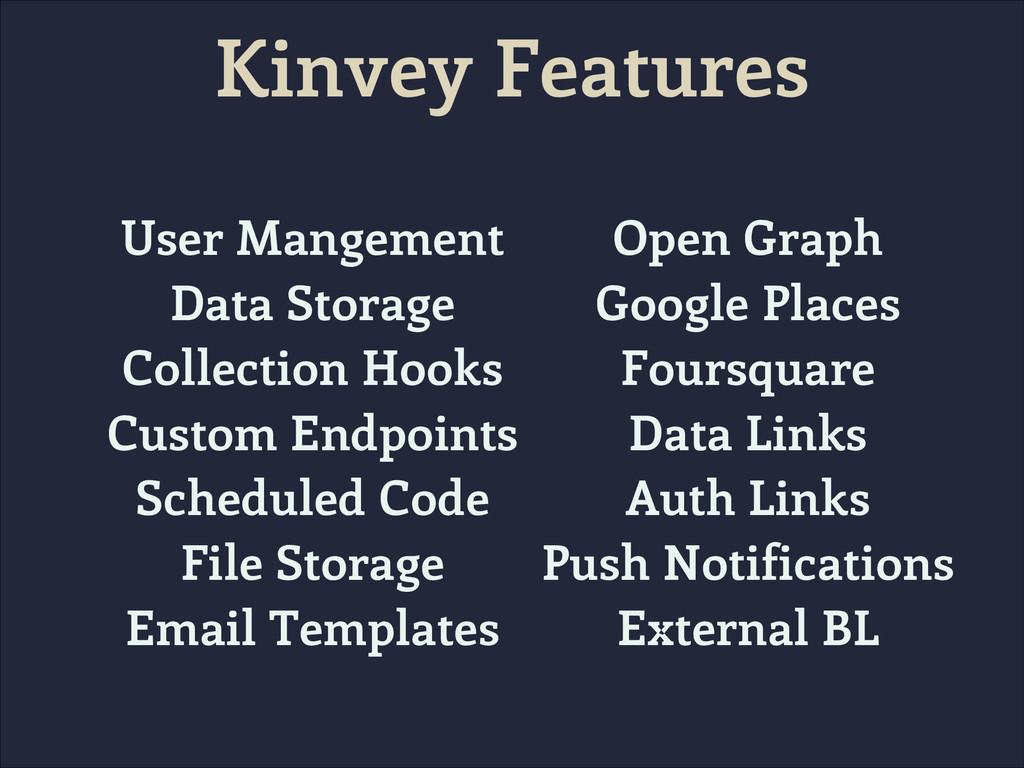 Kinvey Features User Mangement Data Storage Col...