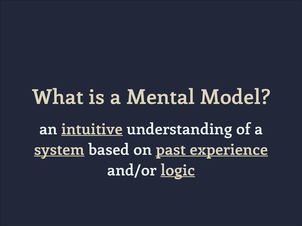 What is a Mental Model? an intuitive understand...