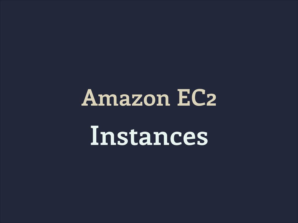 Amazon EC2 Instances