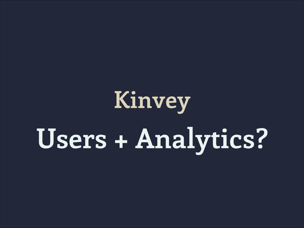 Kinvey Users + Analytics?