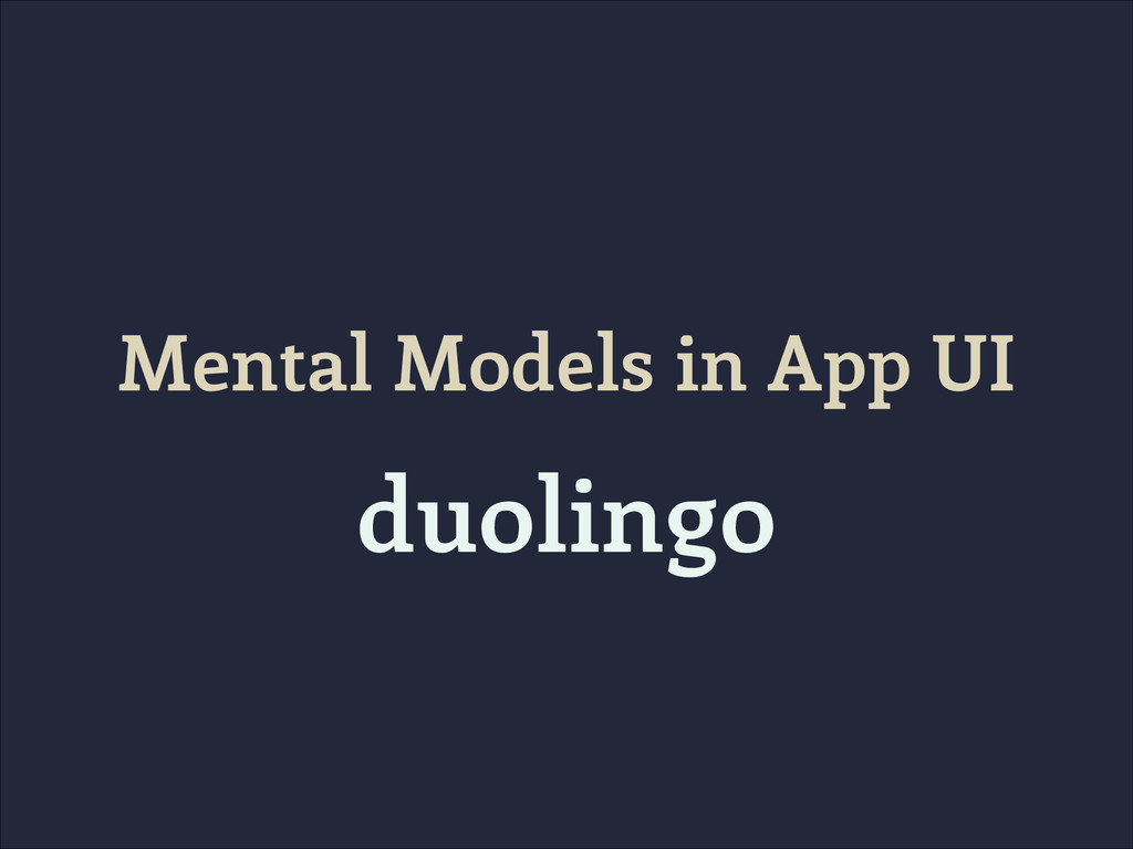 Mental Models in App UI duolingo