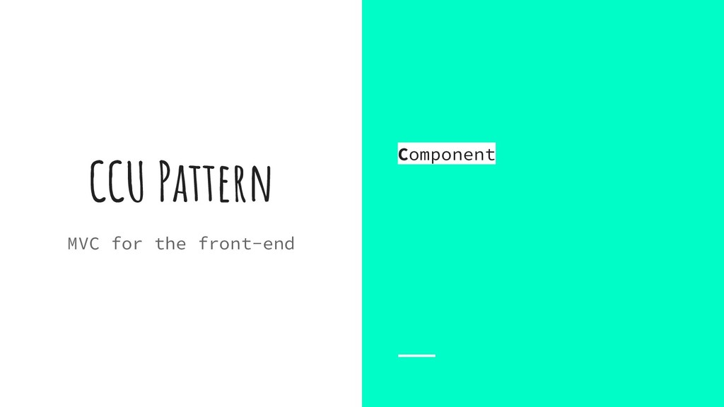 CCU Pattern MVC for the front-end Component