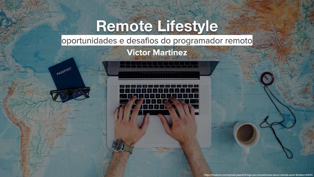 Remote Lifestyle 1