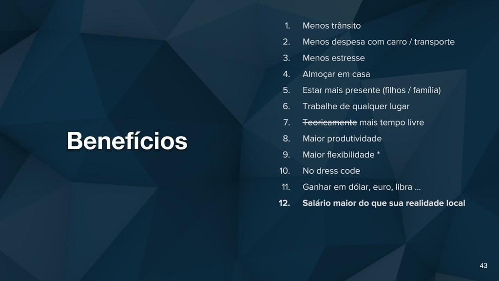 Benefícios 43