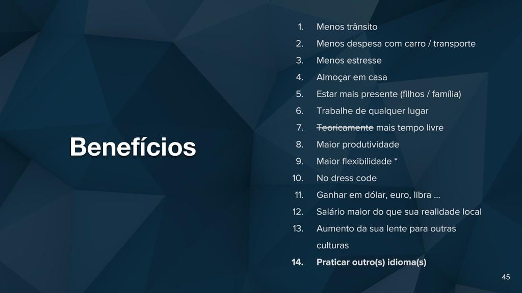 Benefícios 45