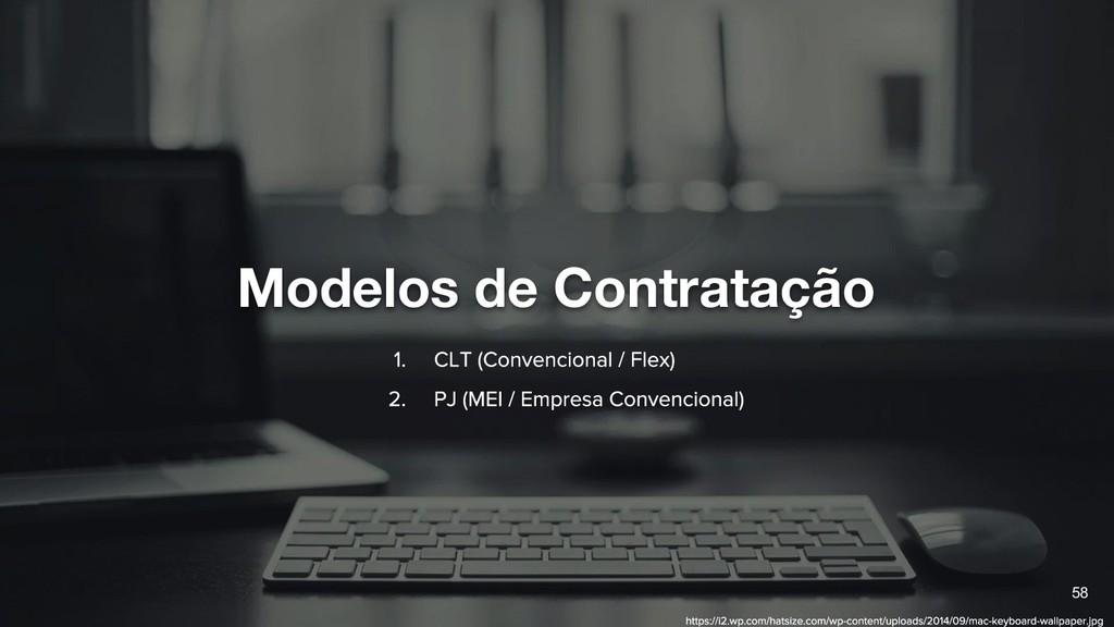Modelos de Contratação 58