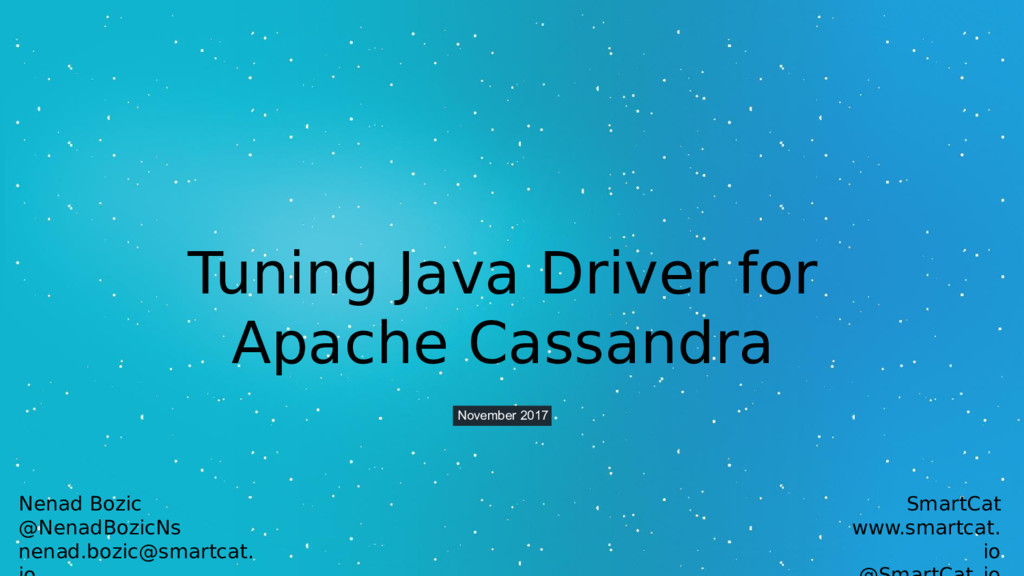 Tuning Java Driver for Apache Cassandra Novembe...