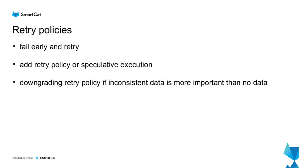 Retry policies • fail early and retry • add ret...