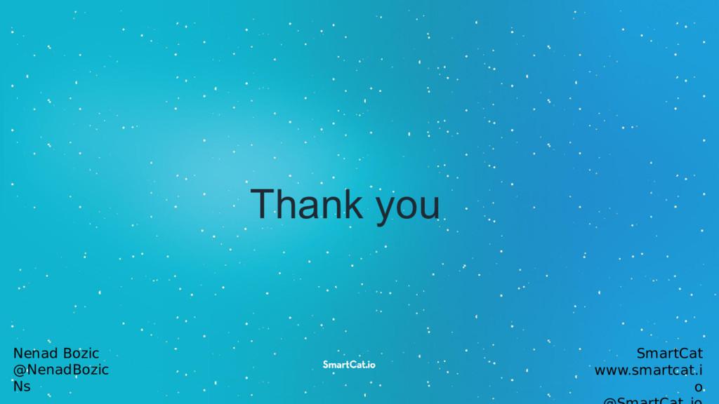 Thank you Nenad Bozic @NenadBozic Ns SmartCat w...