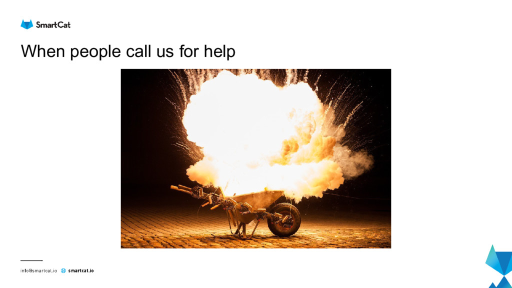 When people call us for help