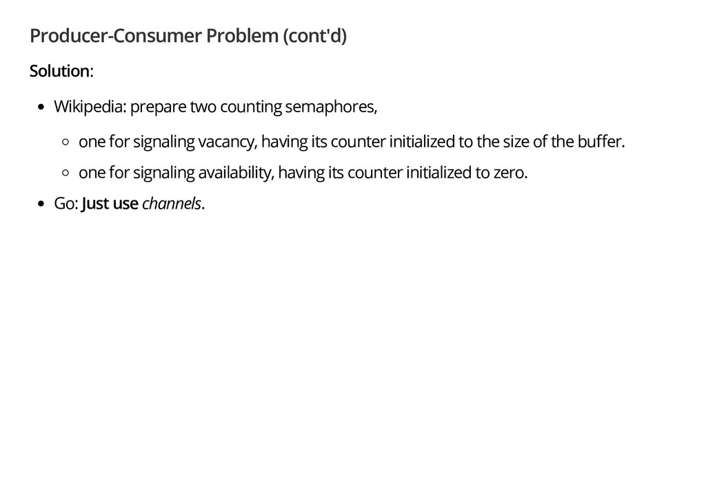 Producer-Consumer Problem (cont'd) Solution: Wi...