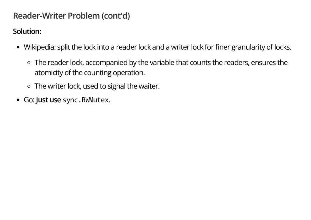 Reader-Writer Problem (cont'd) Solution: Wikipe...