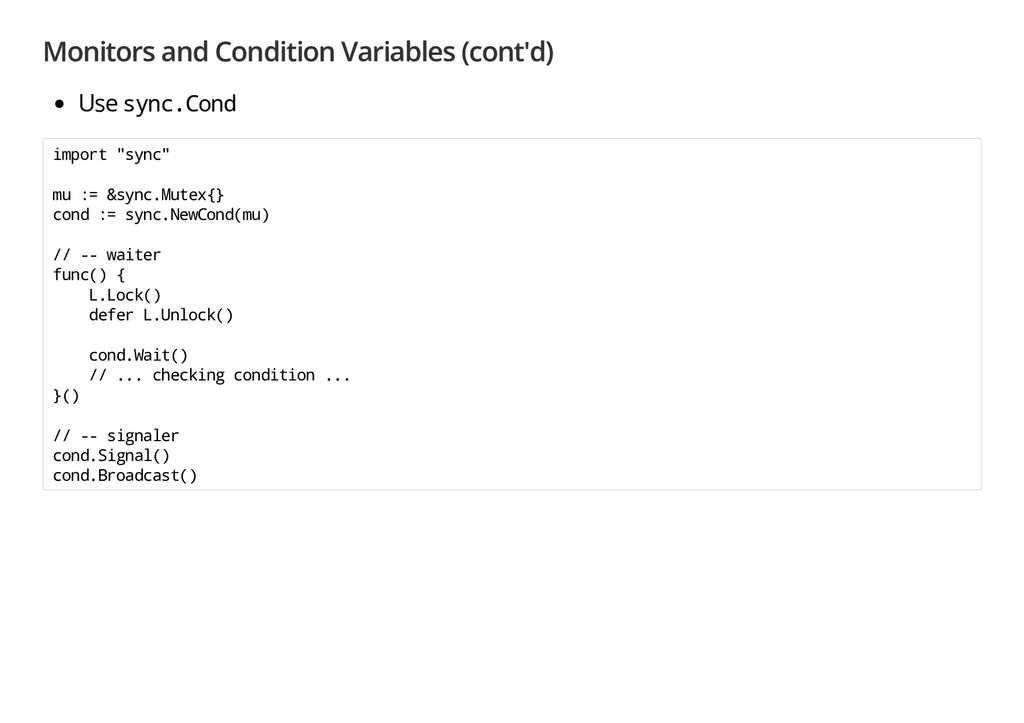 Monitors and Condition Variables (cont'd) Use s...