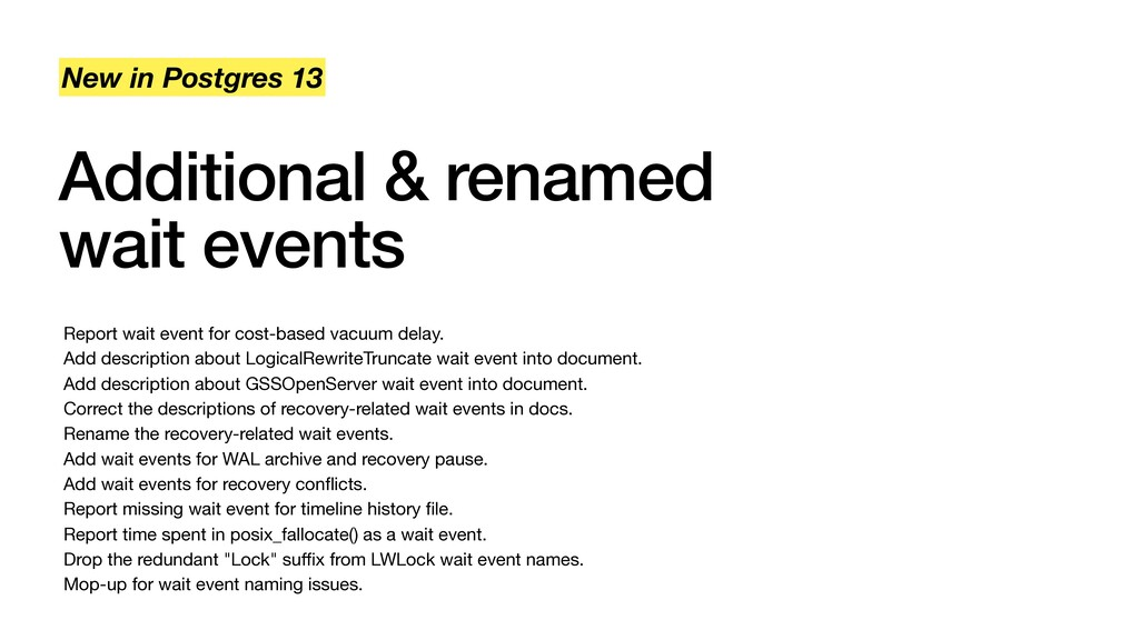 Additional & renamed wait events New in Postgre...