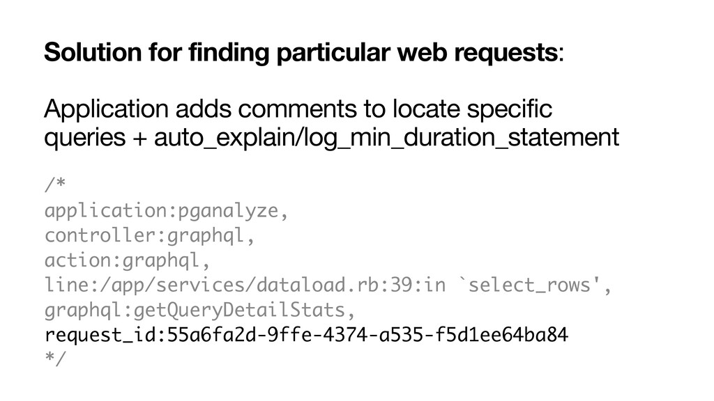 Solution for finding particular web requests:  ...