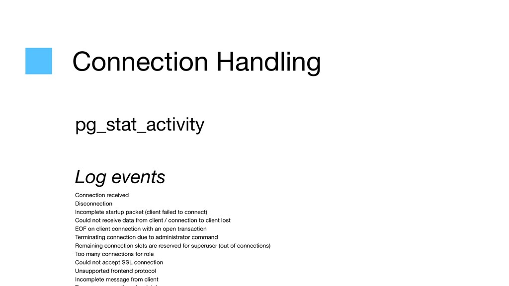 Connection Handling pg_stat_activity  Log event...