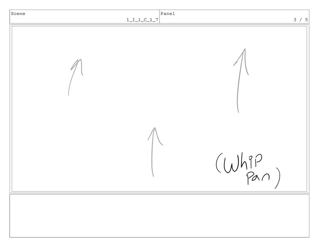 Scene 1_I_1_C_1_7 Panel 3 / 5