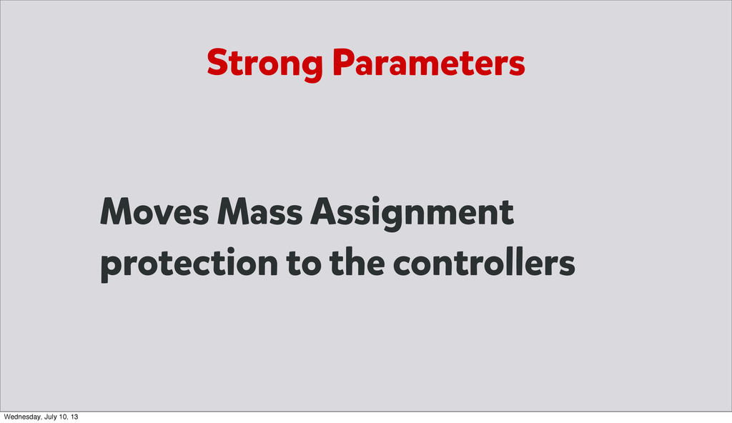 Moves Mass Assignment protection to the control...