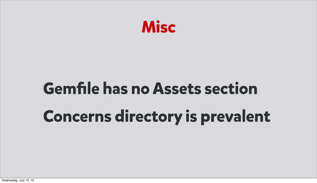 Misc Gemfile has no Assets section Concerns dire...