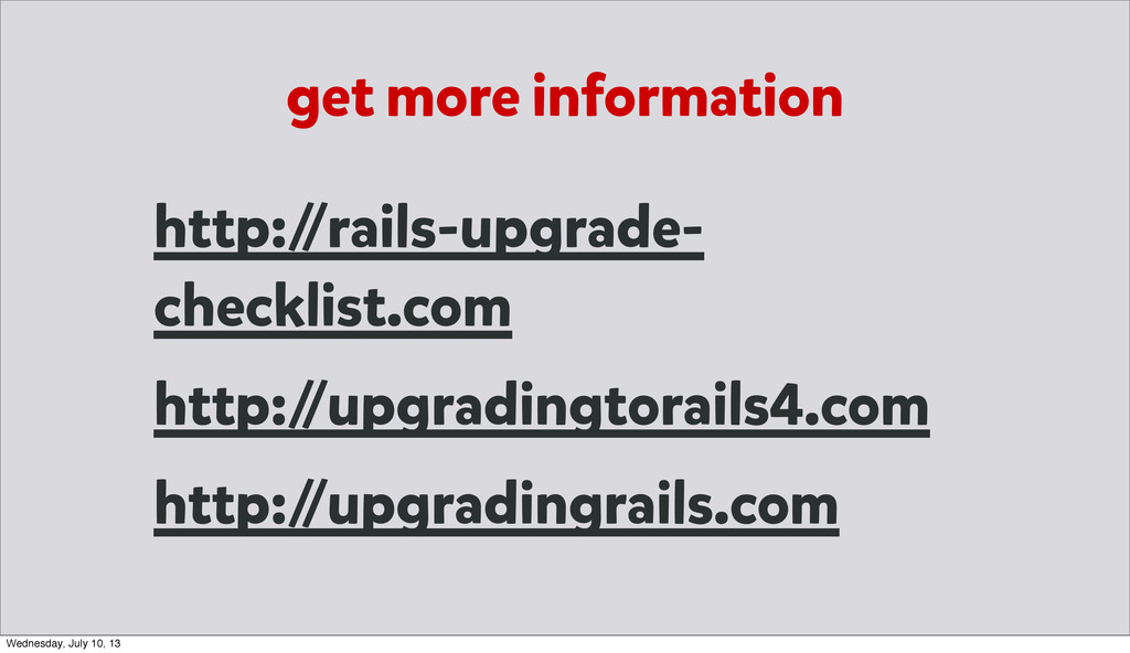 get more information http:/ /rails-upgrade- che...