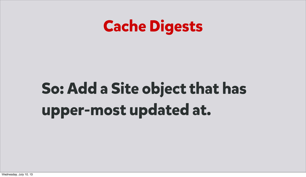 So: Add a Site object that has upper-most updat...