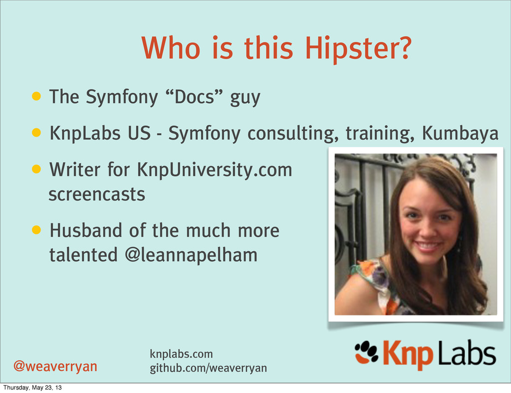 """Who is this Hipster? • The Symfony """"Docs"""" guy •..."""