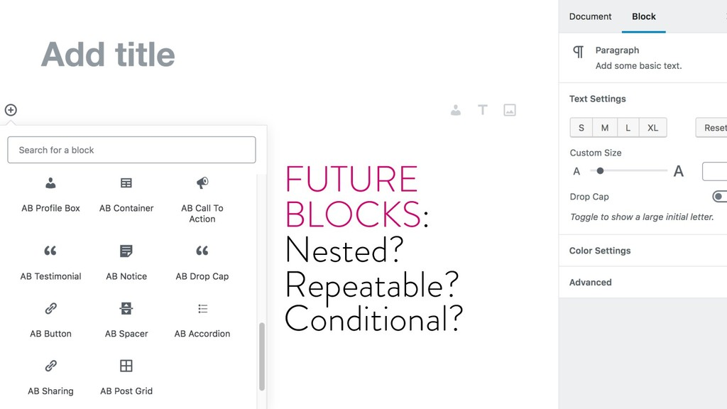 @marktimemedia FUTURE BLOCKS: Nested? Repeatabl...