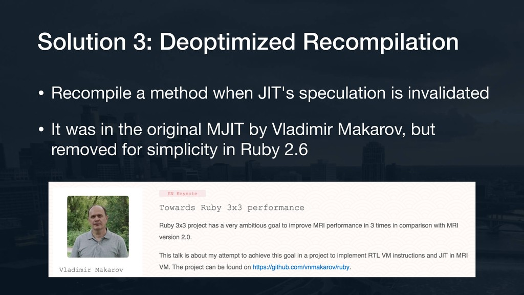 Solution 3: Deoptimized Recompilation • Recompi...