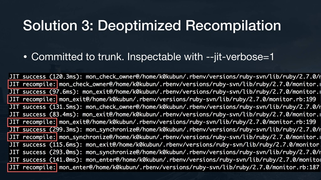 Solution 3: Deoptimized Recompilation • Committ...