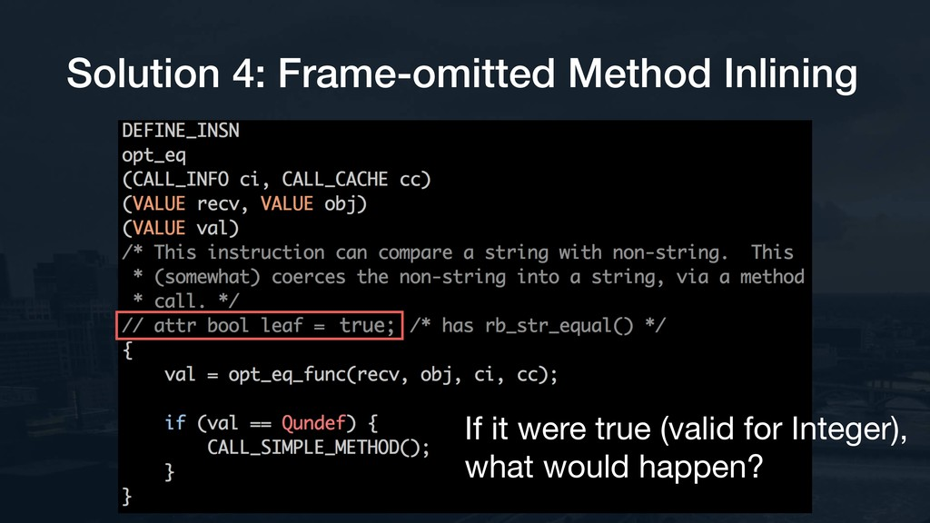 Solution 4: Frame-omitted Method Inlining If it...