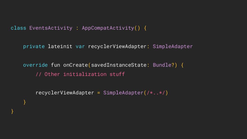 class EventsActivity : AppCompatActivity() { pr...