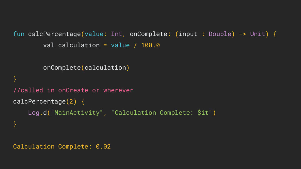fun calcPercentage(value: Int, onComplete: (inp...