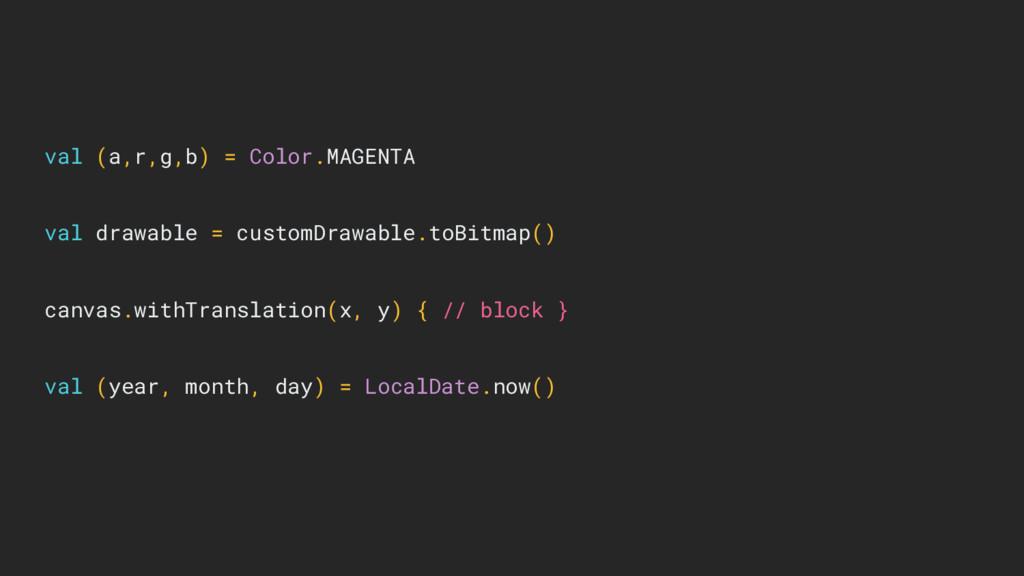 val (a,r,g,b) = Color.MAGENTA val drawable = cu...