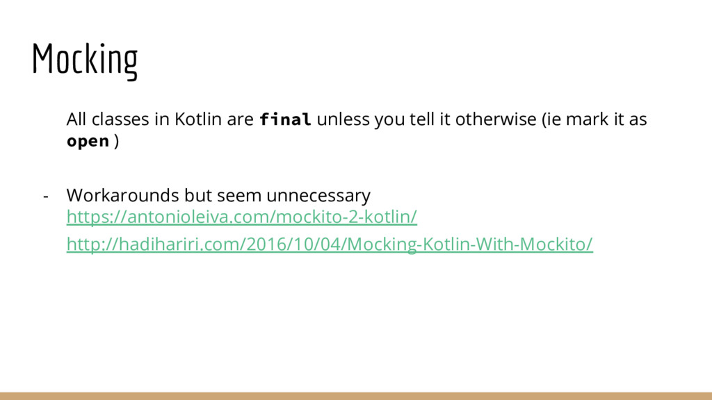 Mocking - All classes in Kotlin are final unles...