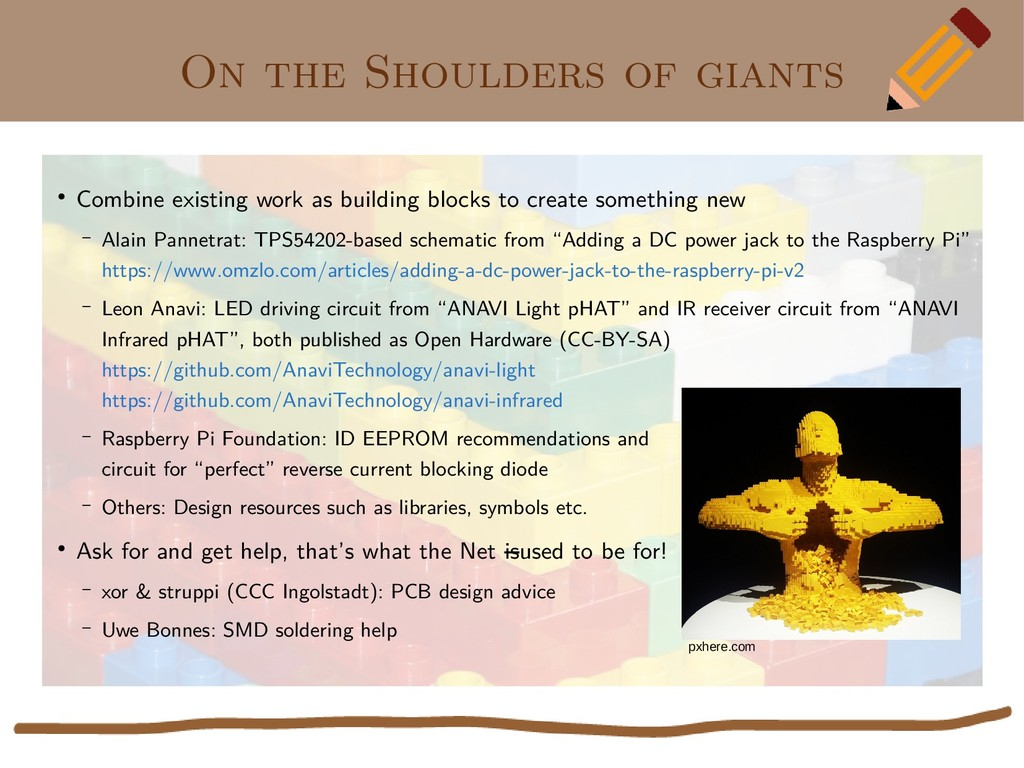 On the Shoulders of giants ● Combine existing w...