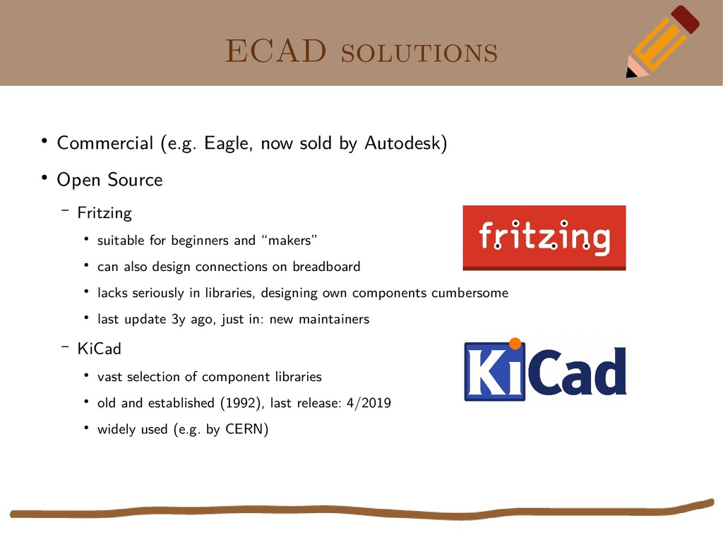 ECAD solutions ● Commercial (e.g. Eagle, now so...