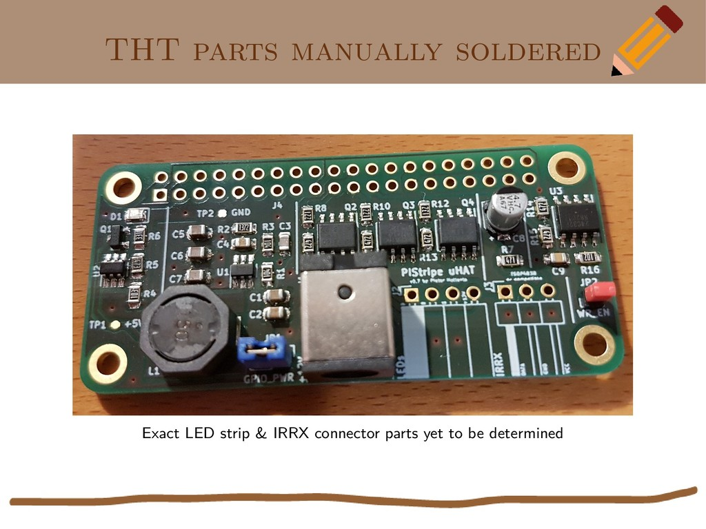 THT parts manually soldered Exact LED strip & I...