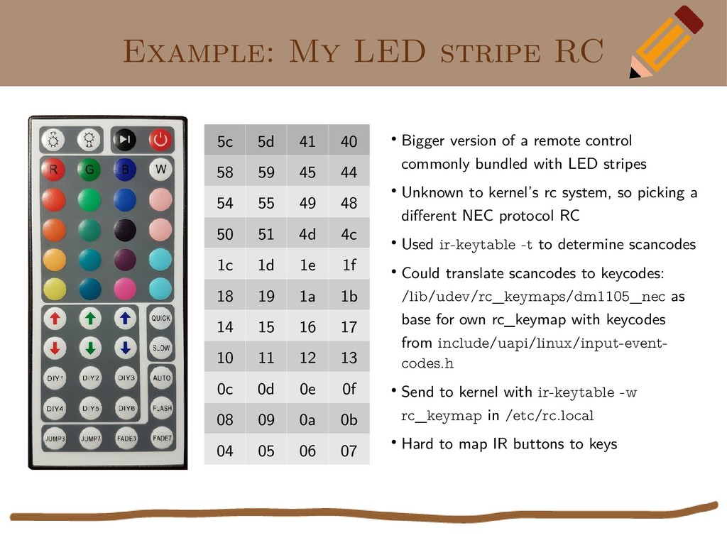 Example: My LED stripe RC ● Bigger version of a...
