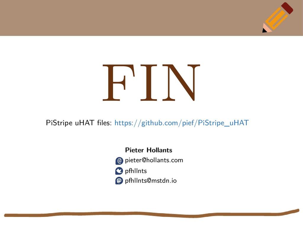 FIN PiStripe uHAT files: https://github.com/pie...