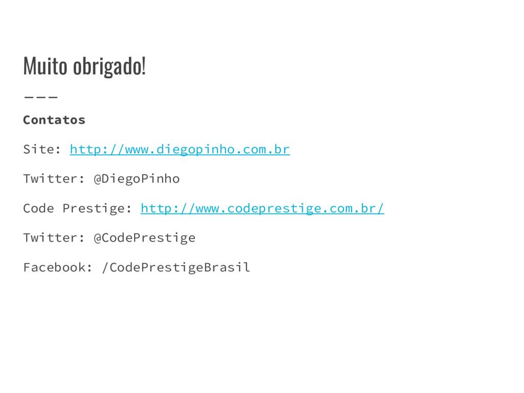 Muito obrigado! Contatos Site: http://www.diego...