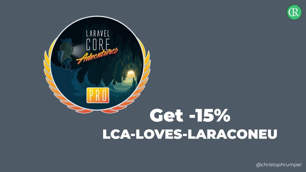 @christophrumpel Get -15% LCA-LOVES-LARACONEU