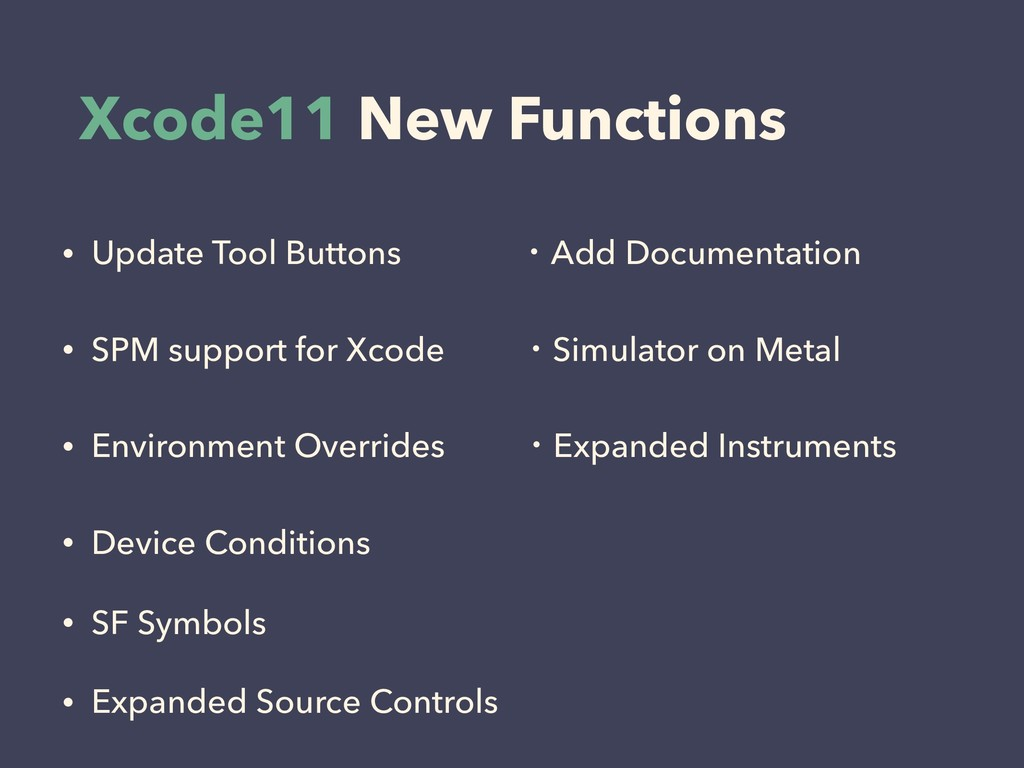 Xcode11 New Functions • Update Tool Buttons ɾAd...