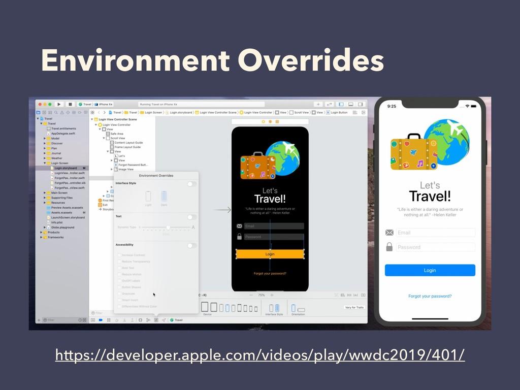 Environment Overrides https://developer.apple.c...