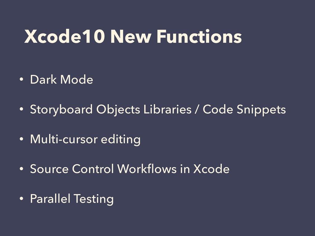 Xcode10 New Functions • Dark Mode • Storyboard ...