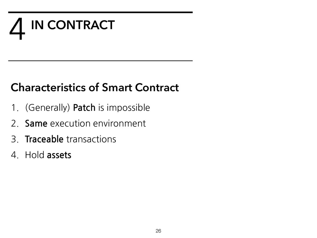 4IN CONTRACT !26 Characteristics of Smart Contr...