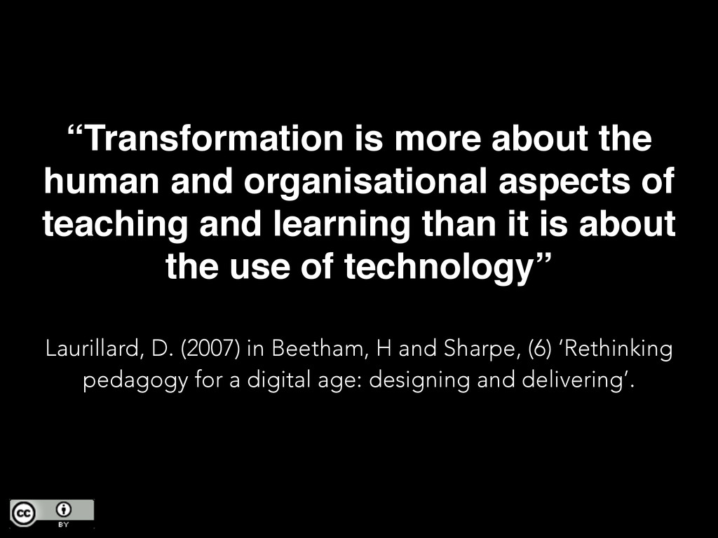 """Transformation is more about the human and org..."