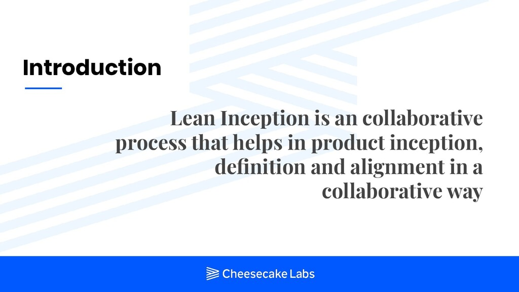 Introduction Lean Inception is an collaborative...