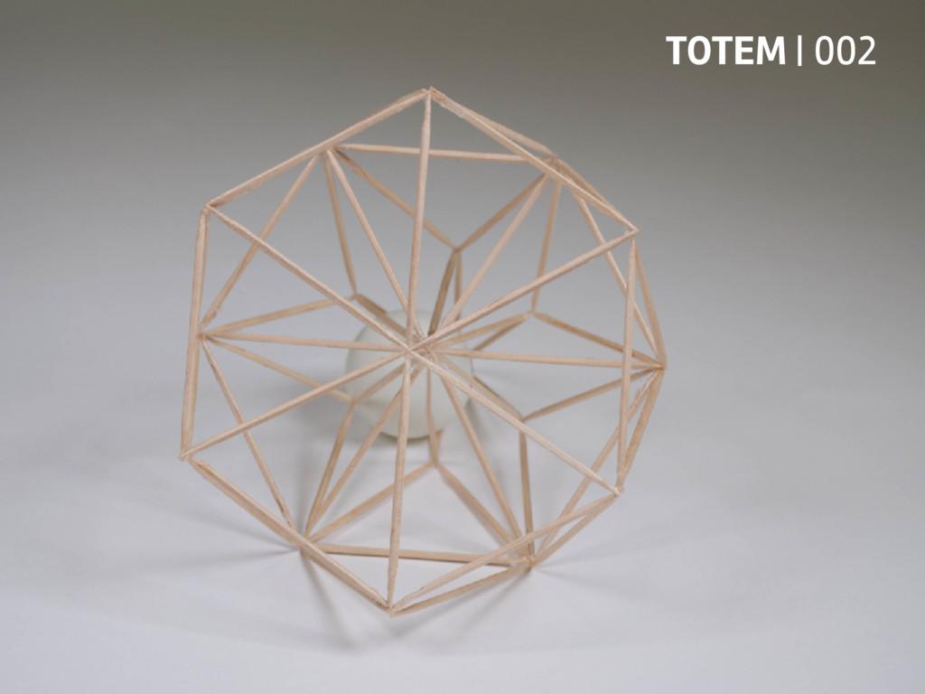 TOTEM | 002