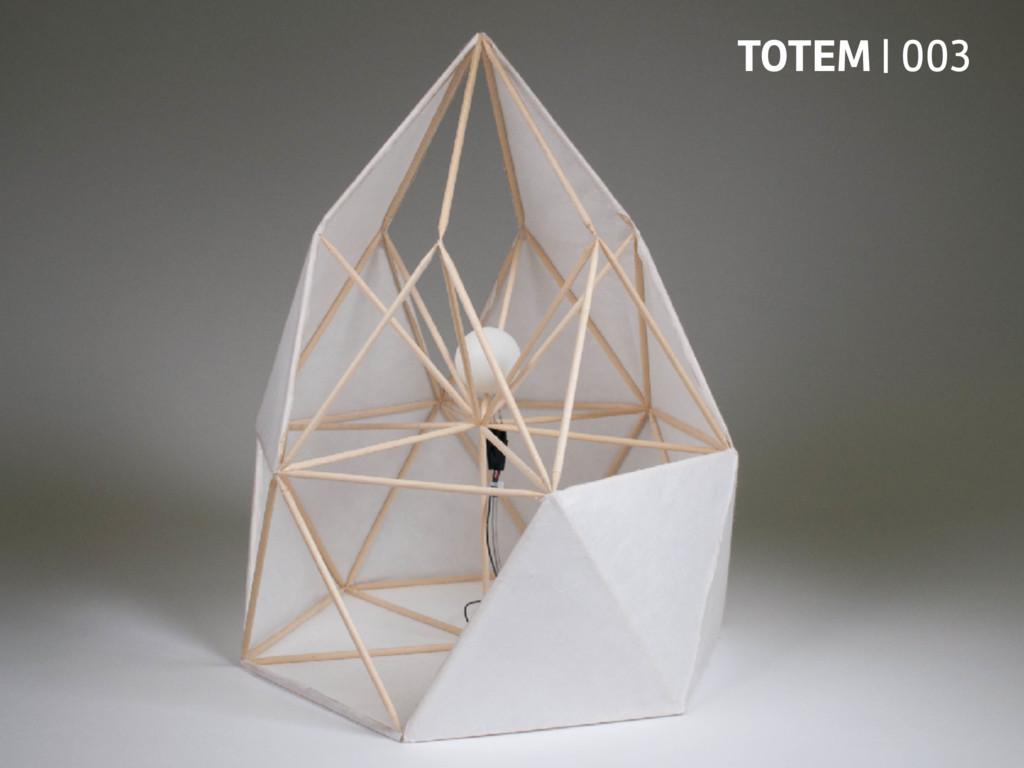 TOTEM | 003