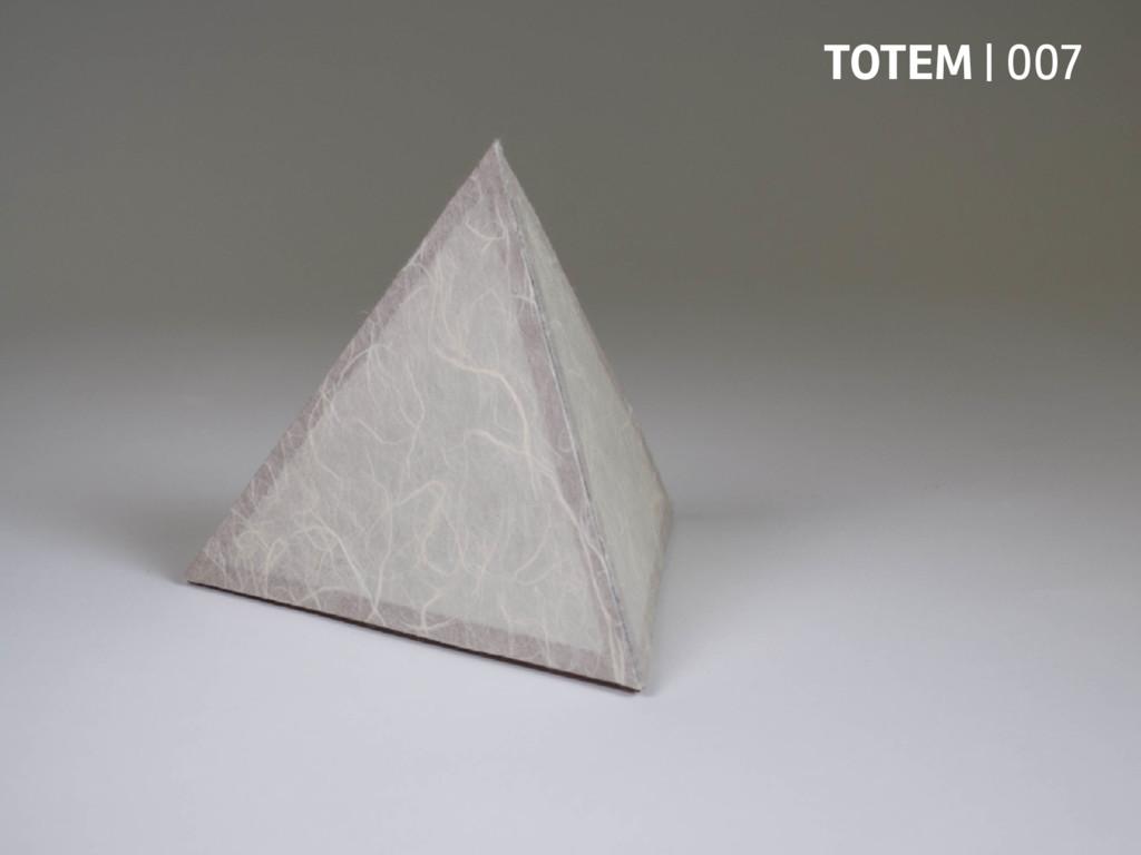 TOTEM | 007